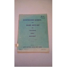 MAINTENANCE MANUAL AND SPARE PARTS LIST FOR TELEPHONE LORRY EQUIPMENT CHEVROLET 3 TON 4X4  1.34 WB